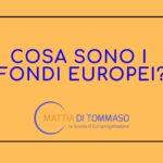 Cosa sono i fondi Europei ?