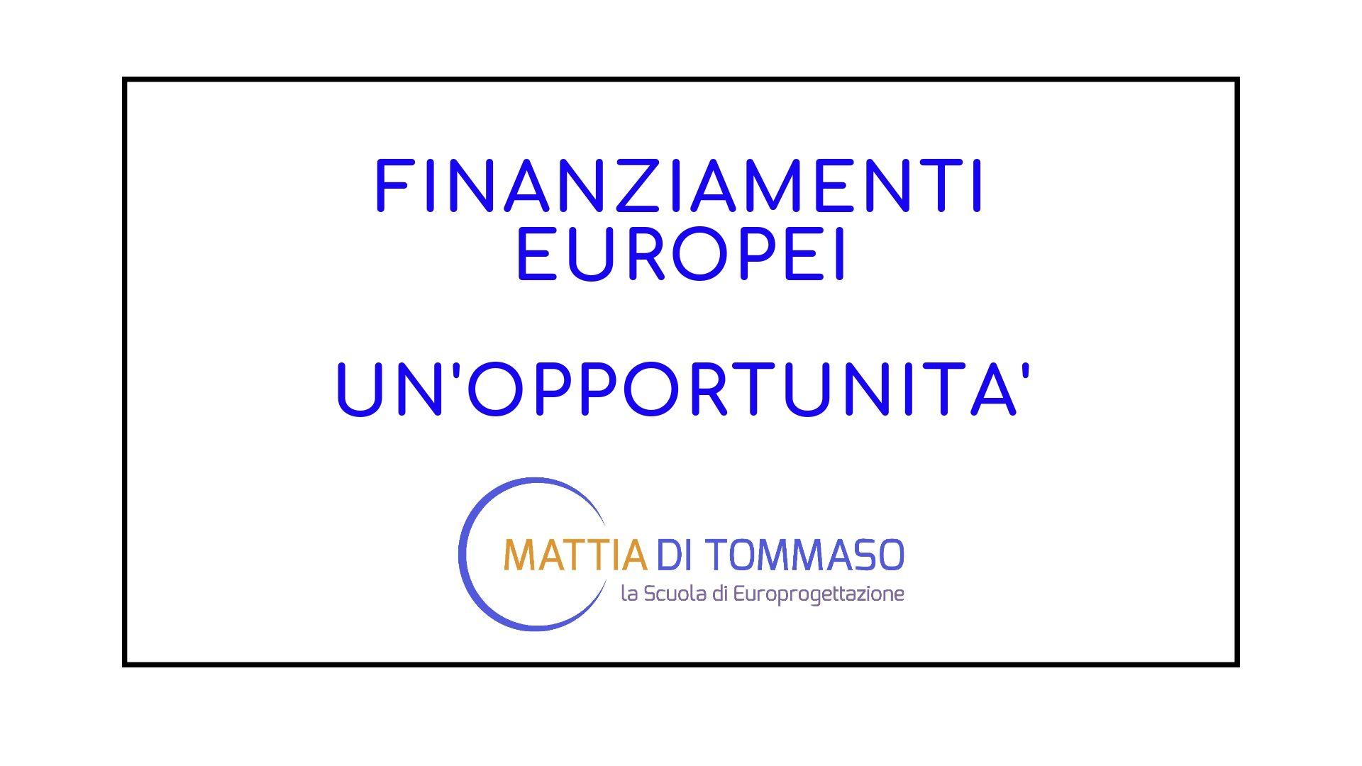Finanziamenti Europei. Un'opportunità per l'Italia.