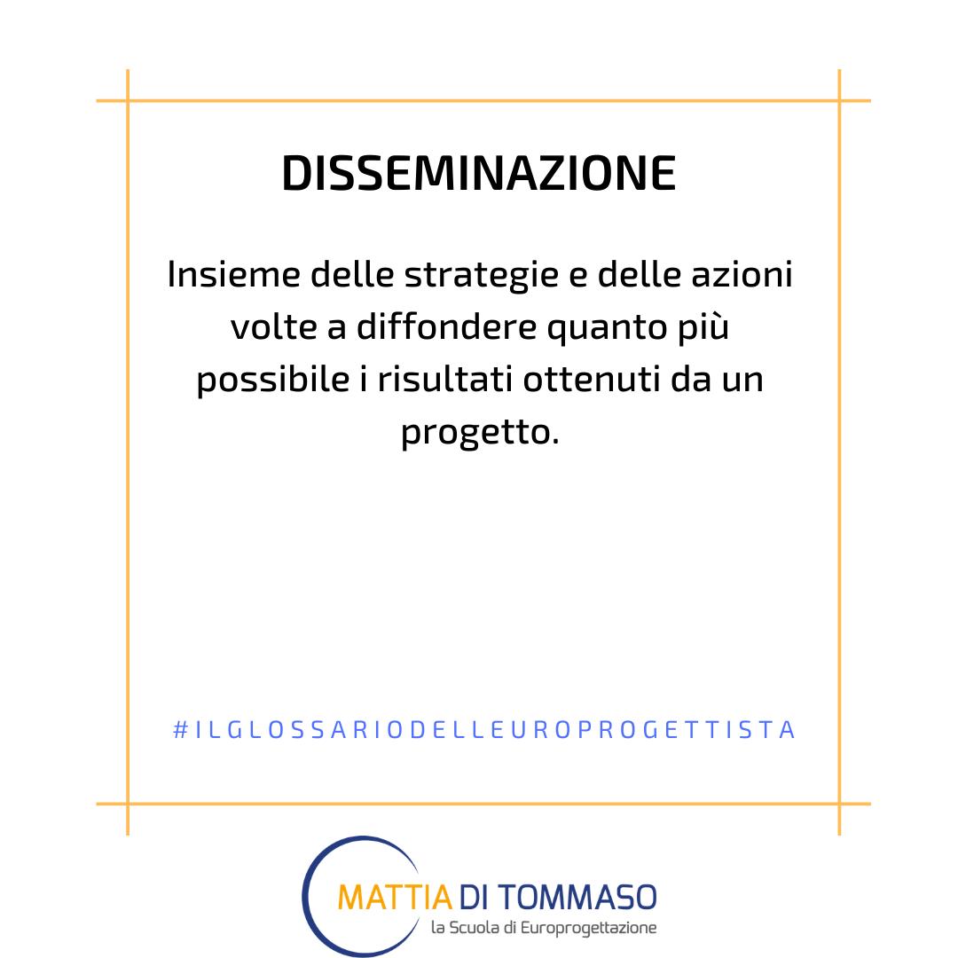 Il glossario dell'europrogettista: Disseminazione