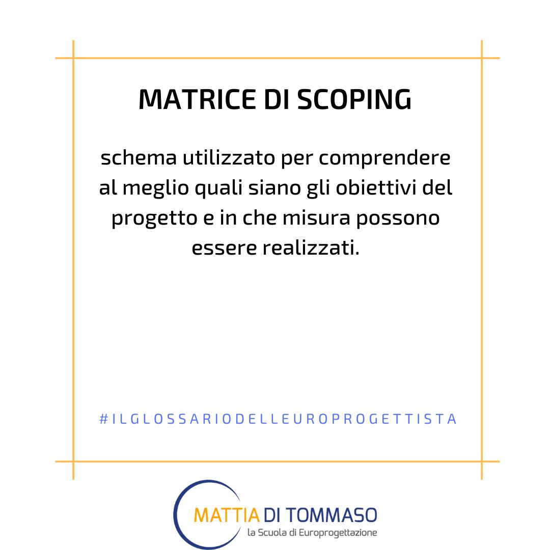 Il glossario dell'europrogettista: Matrice di Scoping