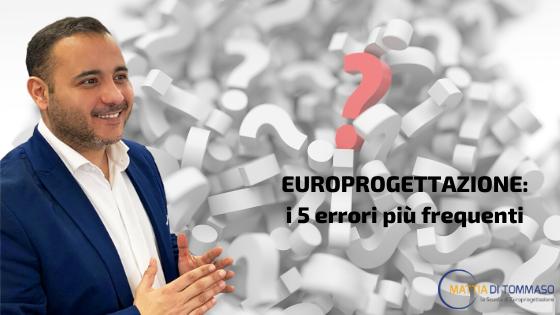 Guida all'europrogettazione: I cinque errori più frequenti