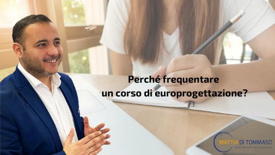Fondi Europei: perché frequentare un corso di europrogettazione?
