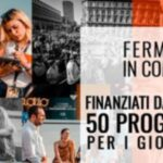 """Bando """"Fermenti in Comune"""": progetti di protagonismo giovanile per il rilancio dei territori – scadenza prorogata"""